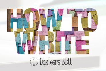 HowToWrite-Das-leere-Blatt