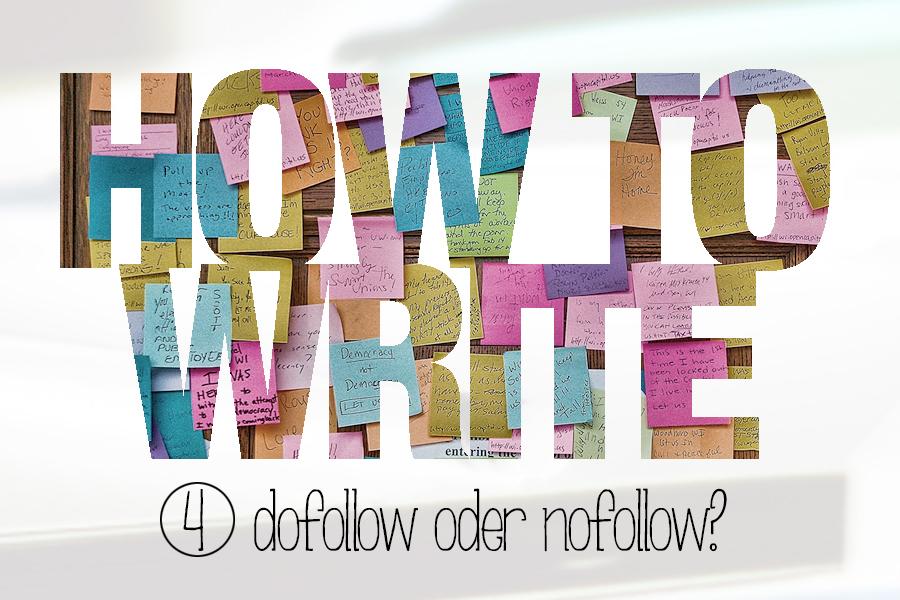 HowToWrite-4-dofollow-oder-nofollow