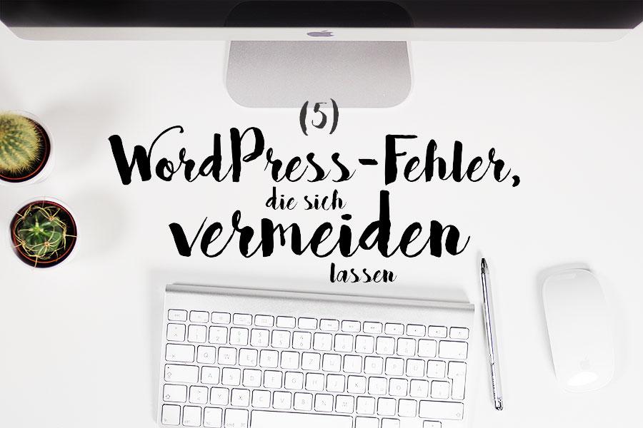 5-wordpress-fehler-vermeiden